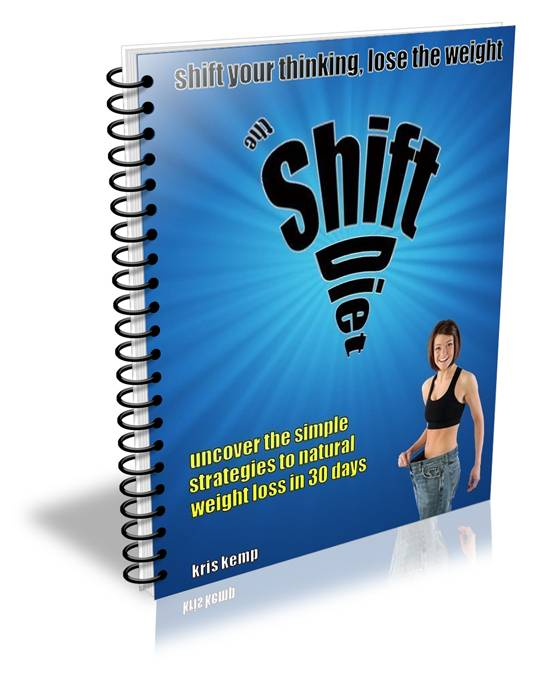 lose weight fast, easy weight loss, effective weight loss, fat burning system, the shift diet, diets that work, diet books, diet book, diet guaranteed to work, simple strategies, natural weight loss, in thirty days, lose weight, kris kemp